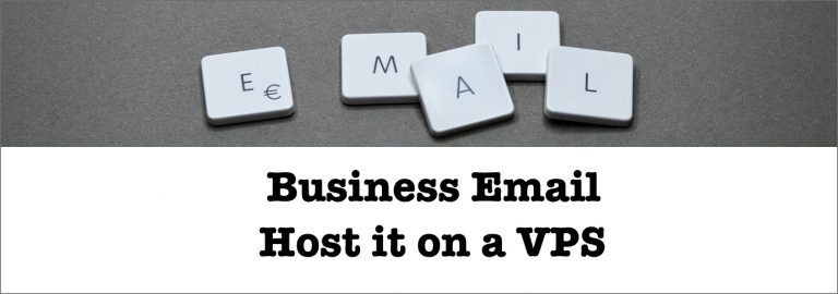 Read more about the article What are the Benefits of hosting your business email on a VPS