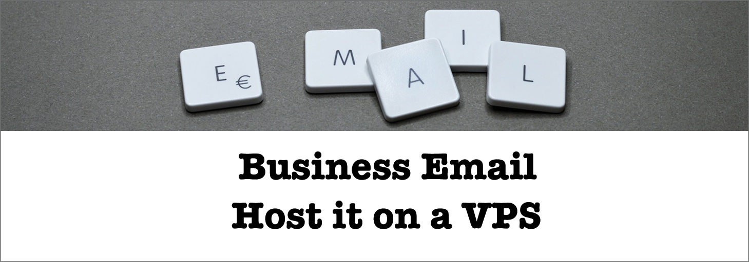 You are currently viewing What are the Benefits of hosting your business email on a VPS