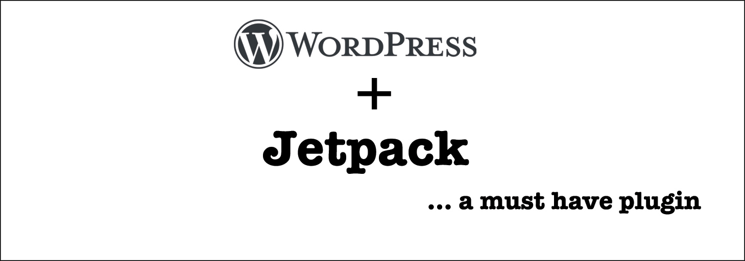 Read more about the article Know about using Jetpack-the most popular WordPress plugin ever!